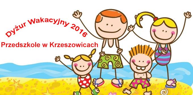 Dyżur Wakacyjny w Przedskzolu w Krzeszowicach 2016
