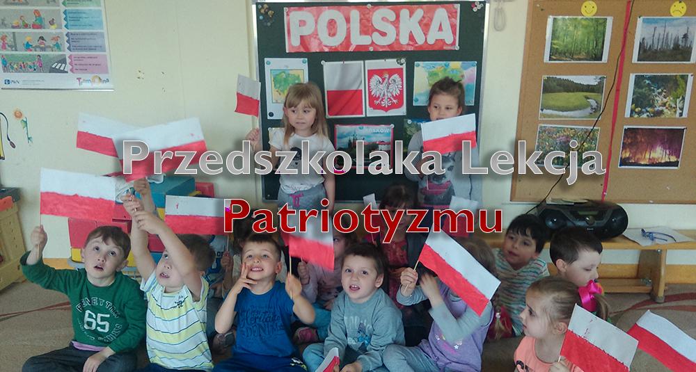 przedszkolaka lekcja patriotyzmu
