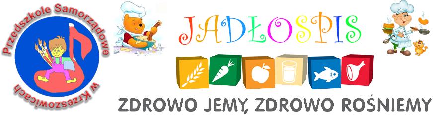Jadłospis w Przedszkolu Samorządowym w Krzeszowicach