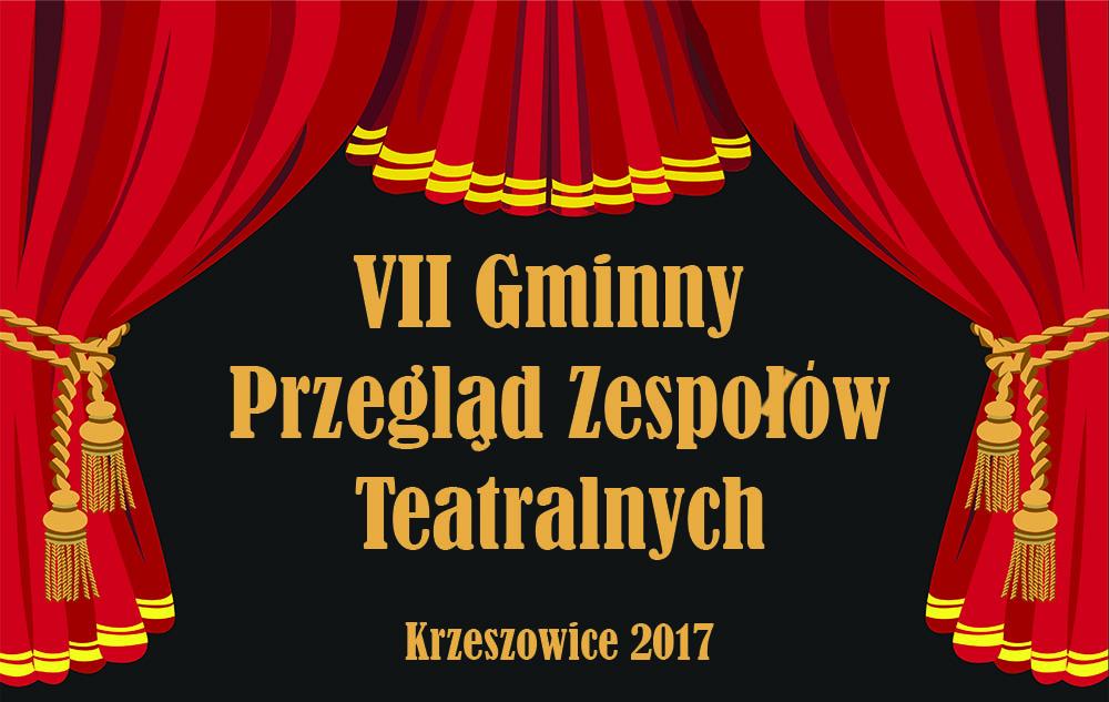 VII Gminny Przegląd Zespołów Teatralnych w Przedszkolu Samorządiowym w Krzeszowicach