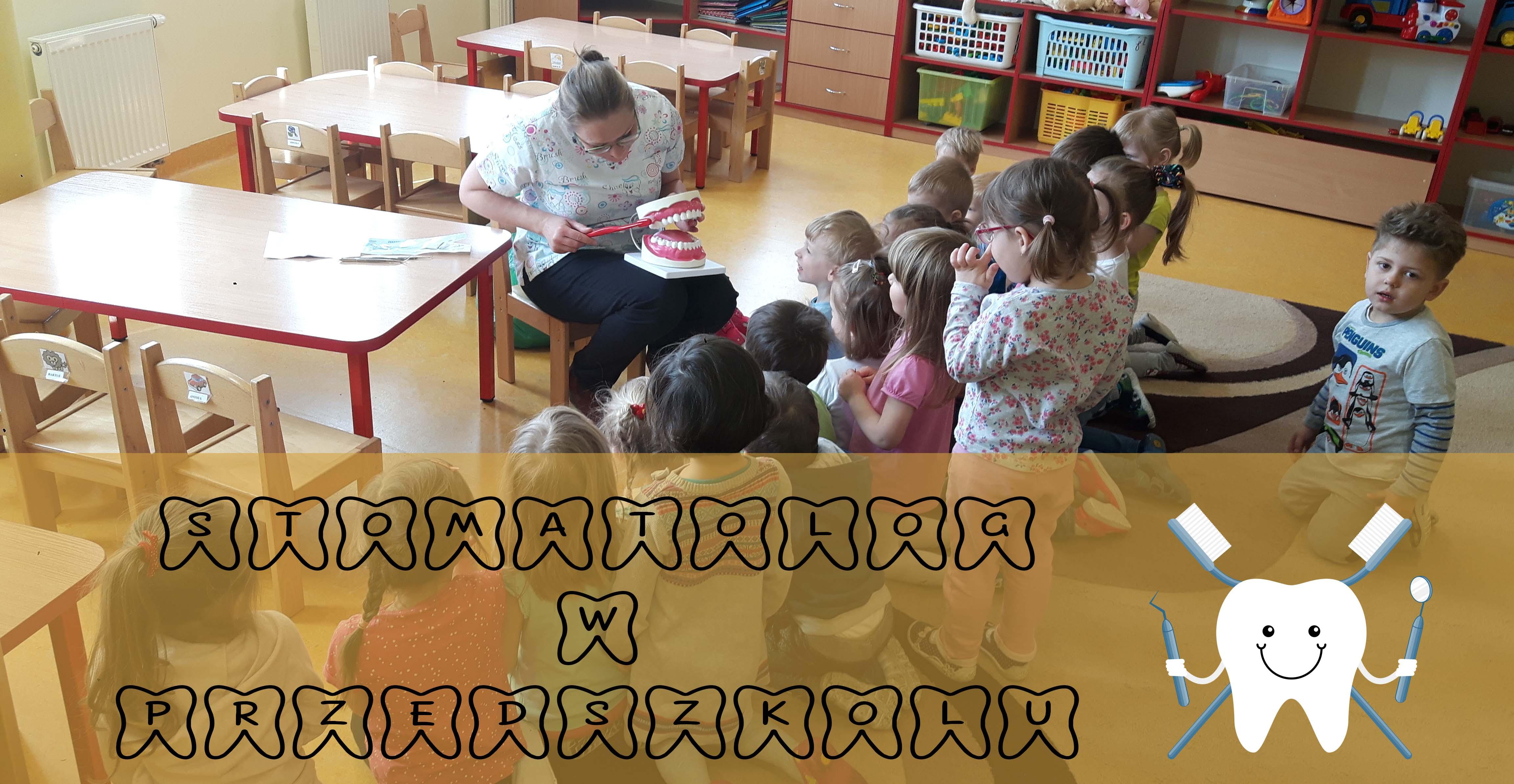 Stomatolog w przedszkolu w grupie I